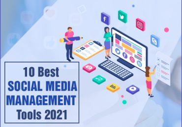 10 Best Social Media Management Tools 2021